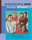 Understanding Human Behavior and the Social Environment (with InfoTrac), Zastrow, Charles H. and Kirst-Ashman, Karen K., 0534608310