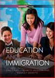 Education and Immigration, Kao, Grace and Goyette, Kimberly, 0745648312