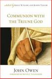 Communion with the Triune God, Owen, John, 1581348312