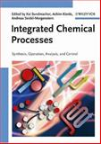 Integrated Chemical Processes : Synthesis, Operation, Analysis, and Control, Sundmacher, Kai, 3527308318