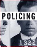 Policing, Worrall, John L. and Schmalleger, Frank J., 0133028313