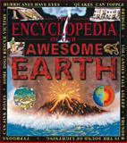 The Encyclopedia of Our Awesome Earth, Copper Beech Books Staff, 0761308318