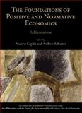 The Foundations of Positive and Normative Economics, Caplin, Andrew and Schotter, Andrew, 0195328310