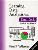 Learning Data Analysis with Datadesk Student Version 6.0, Velleman, Paul, 0201258315