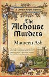 The Alehouse Murders, Maureen Ash, 0425238318