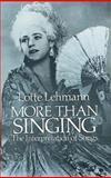 More Than Singing, Lotte Lehmann, 0486248313