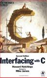 Interfacing with C, Hutchings, Howard and James, Mike, 0750648317