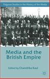 Media and the British Empire, , 1137358319