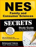 NES Family and Consumer Sciences Secrets Study Guide : NES Test Review for the National Evaluation Series Tests, NES Exam Secrets Test Prep Team, 1627338314