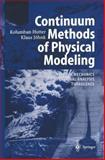 Continuum Methods of Physical Modeling : Continuum Mechanics, Dimensional Analysis, Turbulence, Hutter, Kolumban and Jöhnk, Klaus, 3642058310