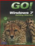 GO! with Windows 7 Getting Started, Gaskin, Shelley and Ferrett, Robert L., 0135088313