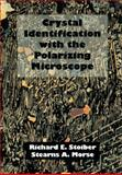 Crystal Identification with the Polarizing Microscope, Stoiber, Richard E. and Morse, Stearns A., 0412048310