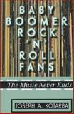 Baby Boomer Rock N Roll Fans