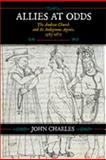 Allies at Odds : The Andean Church and Its Indigenous Agents, 1583-1671, Charles, John, 0826348319