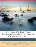 Bulletin of the John Rylands University Library of Manchester, Henry Guppy, 1278928316