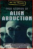 True Stories of Alien Abduction, Stanton T. Friedman and Kathleen Marden, 1477778314