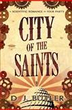 City of the Saints, D. Butler, 1480028312