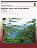 Established Invasive Plant Species Monitoring Protocol: Pacific Island Network, Alison Ainsworth and James Jacobi, 1492218316
