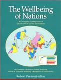 The Wellbeing of Nations : A Country-by-Country Index of Quality of Life and the Environment, Prescott-Allen, Robert, 1559638311