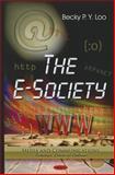 The E-Society, Loo, Becky P. Y., 1612098312