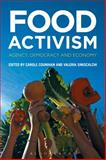 Food Activism : Agency, Democracy and Economy, , 0857858327