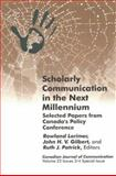 Scholarly Communication in the Next Millennium 9780969898320