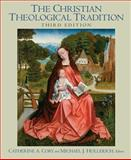 The Christian Theological Tradition, University of St. Thomas Staff and Cory, Catherine A., 0136028322