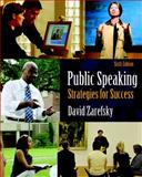 Public Speaking : Strategies for Success, David Zarefsky, 0205638325