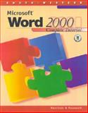 Microsoft Word 2000 : Complete Tutorial, Pasewark, Bill and Morrison, Connie, 0538688327