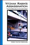 Yitzhak Rabin's Assassination and the Dilemmas of Commemoration, Vinitzky-Seroussi, Vered, 1438428324