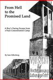From Hell to the Promised Land, Sam Silberberg, 1466218320