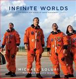Infinite Worlds, Michael Soluri, 1476738327