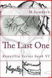 The Last One, M. Sembera, 1491038322