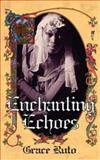 Enchanting Echoes, Grace Ruto, 1844018326