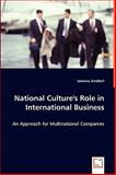 National Culture's Role in International Business, Schöberl, Johanna, 3639058321