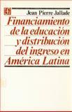 Financiamiento de la Educación y Distribución Del Ingreso en América Latina, Jallade, Jean-Pierre, 9681628322