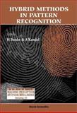 Hybrid Methods in Pattern Recognition, , 9810248326