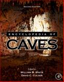 Encyclopedia of Caves, , 0123838320