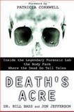 Death's Acre, Bill Bass and Jon Jefferson, 0425198324