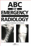 ABC of Emergency Radiology 9780727908322