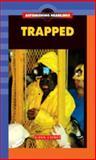 Trapped, Glenn Cheney, 1562548328