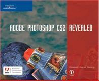 Adobe Photoshop CS2 Revealed, Reding, Elizabeth Eisner, 1592008321