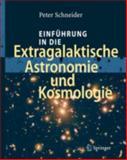 Einführung in die Extragalaktische Astronomie und Kosmologie, Schneider, Peter, 3540258329