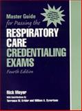 Master Guide for Passing the Respiratory Care Credentialing Exams, Meyer, Rick, 0130138320