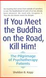 If You Meet the Buddha on the Road, Kill Him 9780553278323
