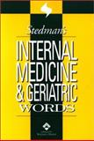Internal Medicine and Geriatric Words, Rockel, Cathy and Stedman's Medical Dictionary Staff, 0781738326
