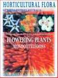 Horticultural Flora of South-Eastern Australia Vol. 5 : Flowering Plants - Monocotyledons, University of New South Wales, 0868408328
