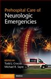 Prehospital Care of Neurologic Emergencies, , 1107678323