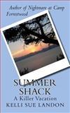 Summer Shack, Kelli Landon, 1463778325