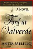 Ford at Valverde, Anita C. Melillo, 148272832X